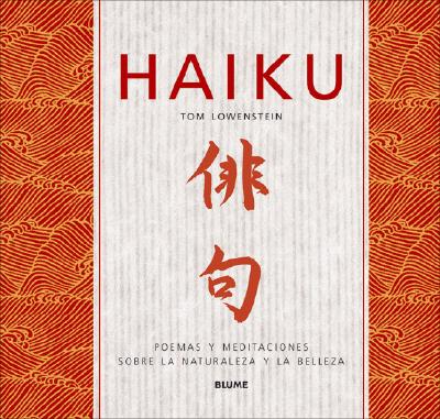 Haiku Haiku Inspirations: Poemas y meditacion