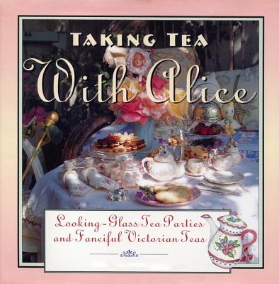 Taking Tea with Alice: Looking~Glass Tea Part