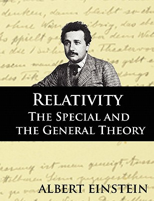 Relativity: The Special and the General Theor