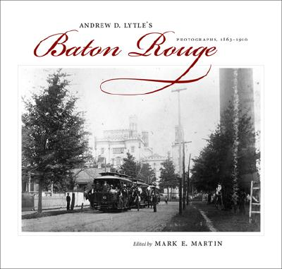 Andrew D. Lytle's Baton Rouge: Photographs 18