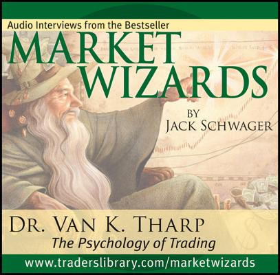 Market Wizards Interview with Dr. Van K. Tharp