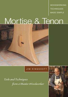 Mortise  Tenon Woodworking Techniques Made Si