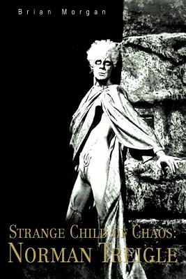 Strange Child of Chaos: Norman Treigle