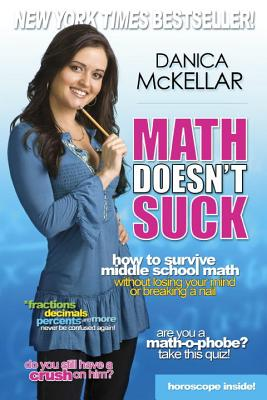 Math Doesn't Suck: How to Survive Middle Scho