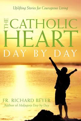 Catholic Heart: Day by Day