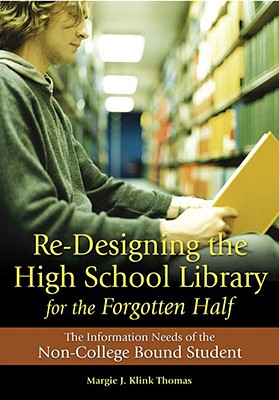Re~Designing the High School Library for the