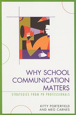 Why School Communication Matters: Strategies