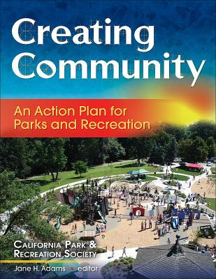 Creating community : an action plan for parks and recreation /