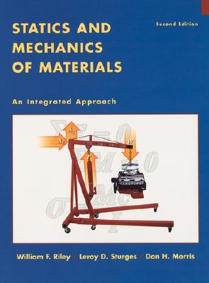 Statics and Mechanics of Materials: An Integrated Approach