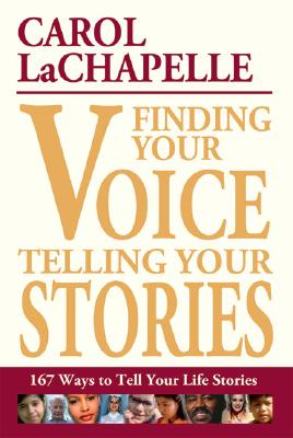 Finding Your Voice Telling Your Stories: 167