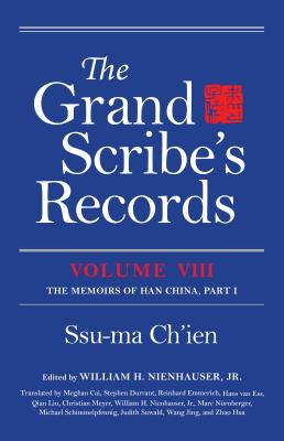The Grand Scribe's Records: The Memoirs of Ha