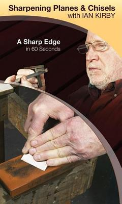 Sharpening Planes and Chisels With Ian Kirby: