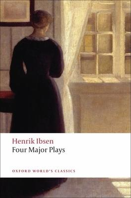 Four Major Plays: A Doll's House Ghosts Hedda