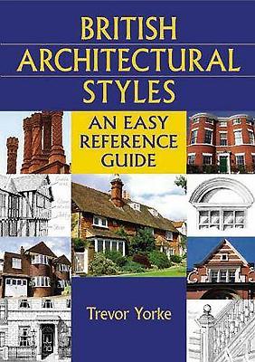 British Architectural Styles: An Easy Referen