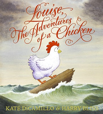 Louise, the Adventures of a Chicken