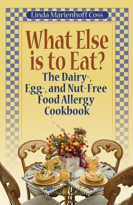 What Else is to Eat : The Dairy~ Egg~ and Nut