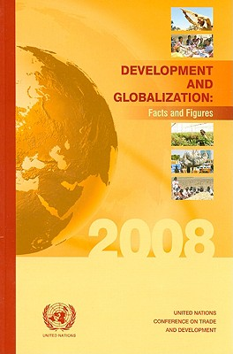 Development And Globalization 2008: Facts And