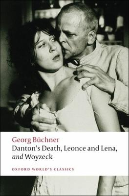Danton's Death Leonce and Lena Woyzeck
