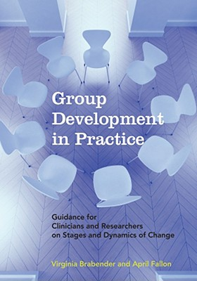 Group Development in Practice: Guidance for C
