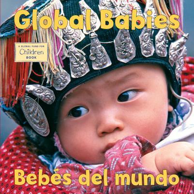 Global Babies / Bebes Del Mundo