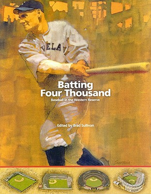 Batting Four Thousand: Baseball in the Wester