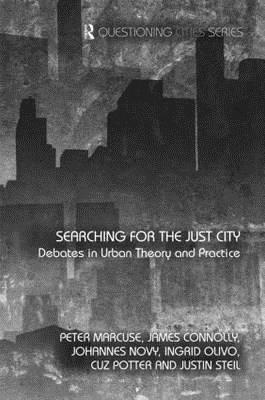 Searching for the Just City: Debates in Urban
