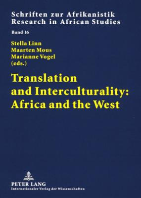 Translation and Interculturality: Africa and