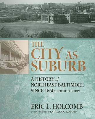 The City As Suburb: A History of Northeast Ba