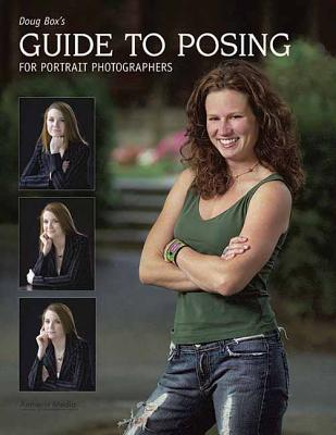 Doug Box's Guide to Posing for Portrait Photo