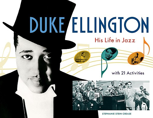 Duke Ellington: His Life in Jazz with 21 Acti