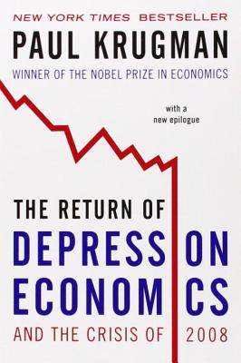The Return of Depression Economics and the Cr