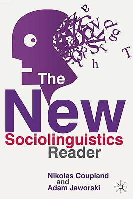 The new sociolinguistics reader /
