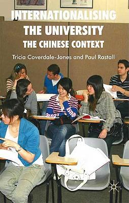 Internationalising the University: The Chines