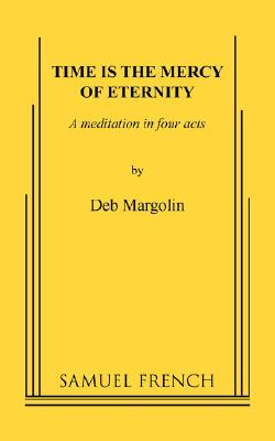 Time Is the Mercy of Eternity: A Meditation i