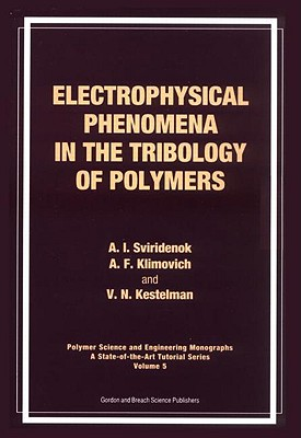 Electrophysical Phenomena in the Tribology of