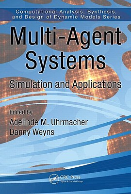 Multi-agent systems : simulation and applications