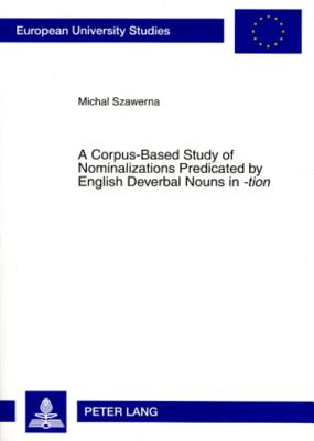 A Corpus~Based Study of Nominalizations Predi