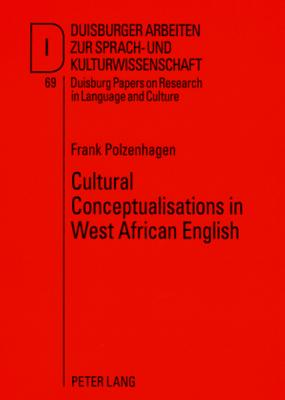 Cultural Conceptualisations in West African E