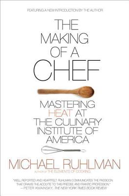 The Making of a Chef: Mastering Heat at the C