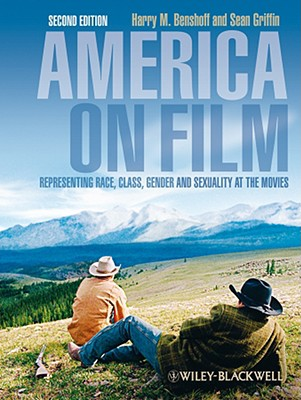 America on film : representing race, class, gender, and sexuality at the movies /