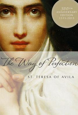 The Way of Perfection: Comtemporary English Version by Henry L. Carrigan, Jr.