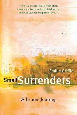 Small Surrenders: A Lenten Journey