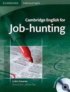 Cambridge English for job-hunting /