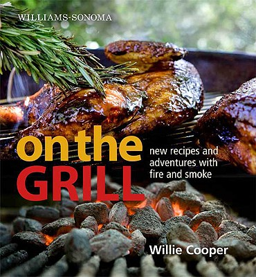 Williams~Sonoma On the Grill