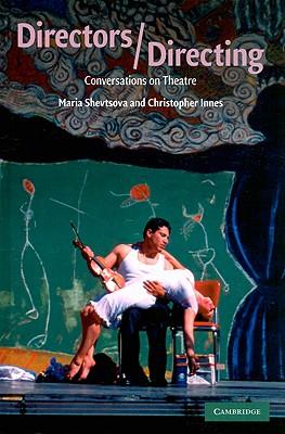 Directors/directing : conversations on theatre /