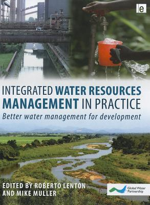 Integrated water resources management in practice : better water management for development /