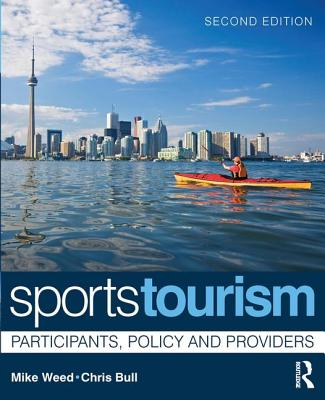Sports tourism : participants, policy and providers /