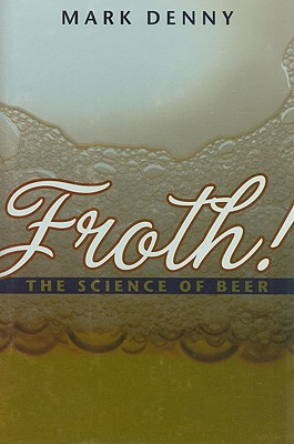 Froth^!: The Science of Beer