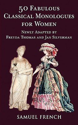 50 Fabulous New Classical Monologues for Wome