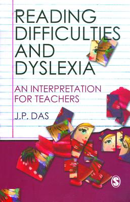 Reading difficulties and dyslexia : an interpretation for teachers